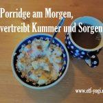 Porridge – Ein günstiges, gesundes und schnelles Frühstück