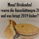 Ausschüttungen 2018 - Dividenden-Krümel Februar 2019