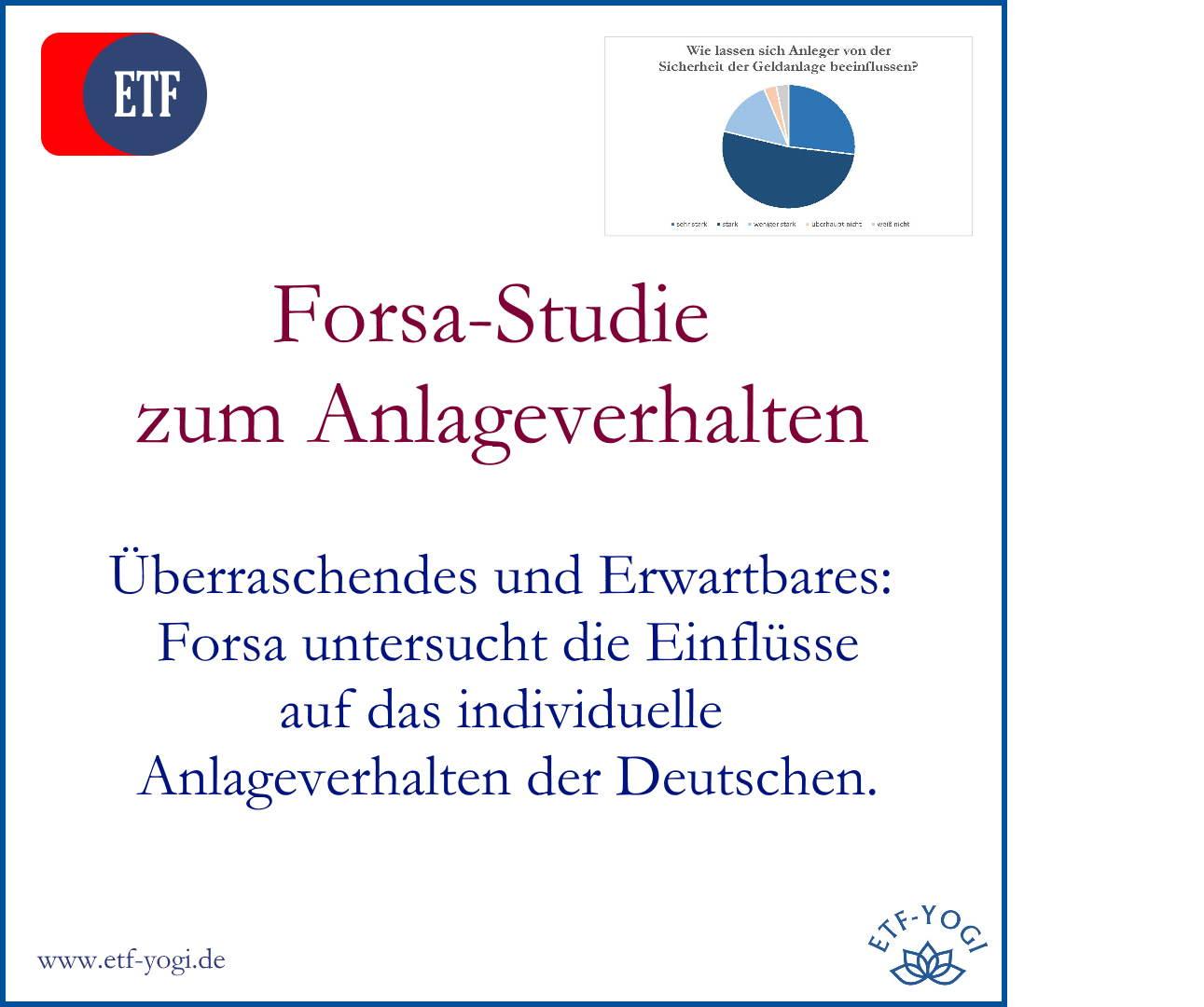 Forsa-Studie: Einflussfaktoren wie Sicherheit auf das Anlageverhalten der Deutschen