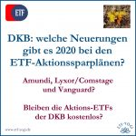 DKB ETF-Aktionssparpläne 2020 - Amundi, Lyxor und Vanguard