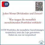 Monatliche Ausschüttungen - 3 ETF-Portfolios im Test