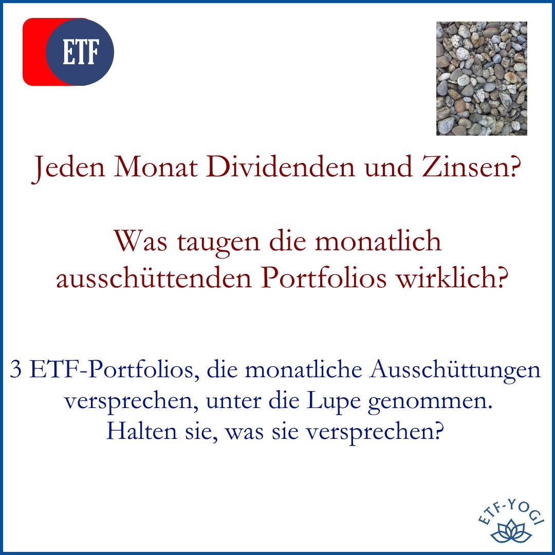 Monatliche Ausschüttungen. Jeden Monat Dividenden und Zinsen mit ETFs? 3 Portfolios unter der Lupe.