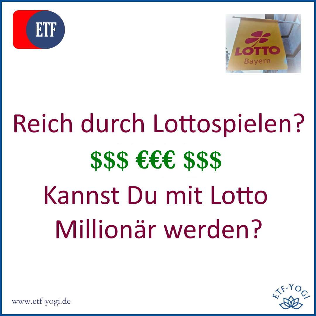 Reich durch Lottospielen? - Kannst Du mit Lotto Millionär werden?