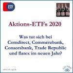 Aktions-ETFs 2020: Comdirect, Consors, Trade Republic & Co
