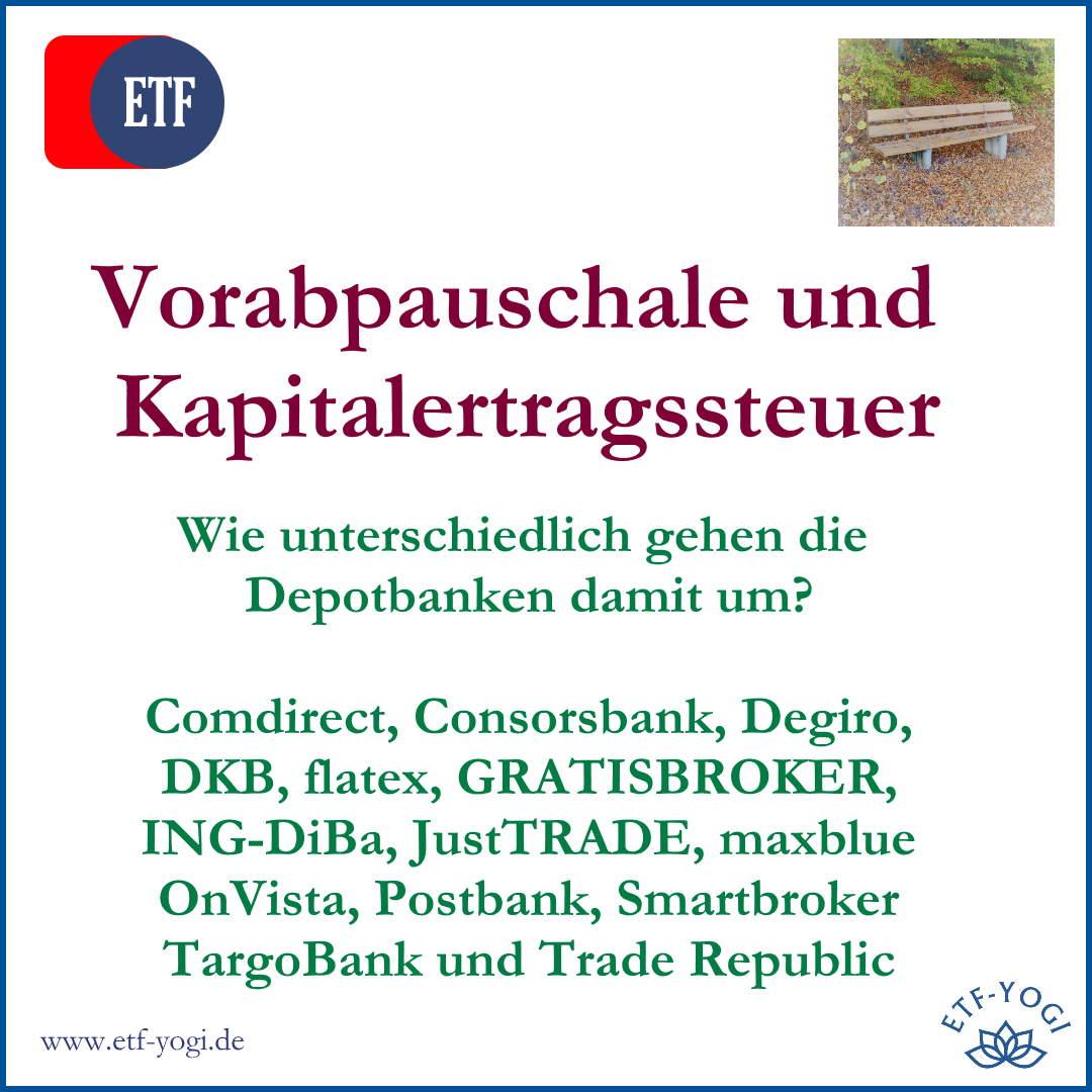 Vorabpauschale, Kapitalertragssteuer und die Depotbanken