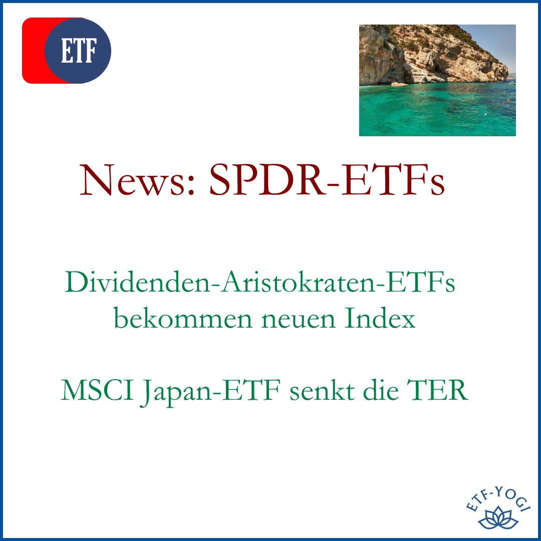 SPDR – News bei Global Dividend Aristocrats ETFs und TER